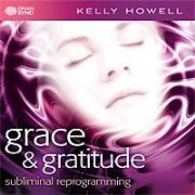 Grace and Gratitude - Kelly Howell